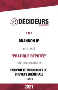 Brandon IP - Pratique Réputée pour son expertise en propriété industrielle brevets (général)